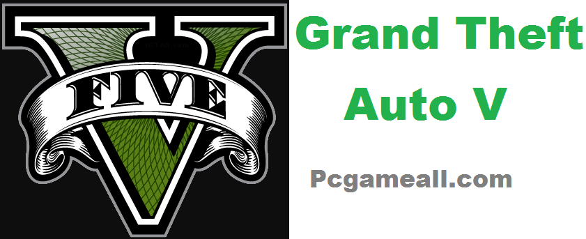 Grand Theft Auto V For PC