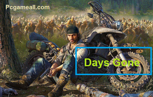 Days Gone For PC Game Download
