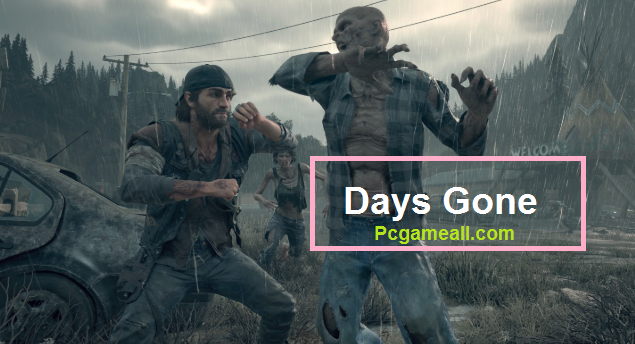Days Gone Download Free For Android