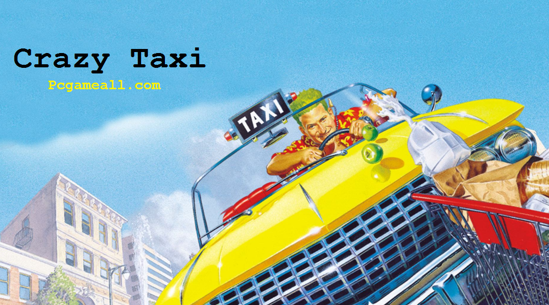 Crazy Taxi PC Game