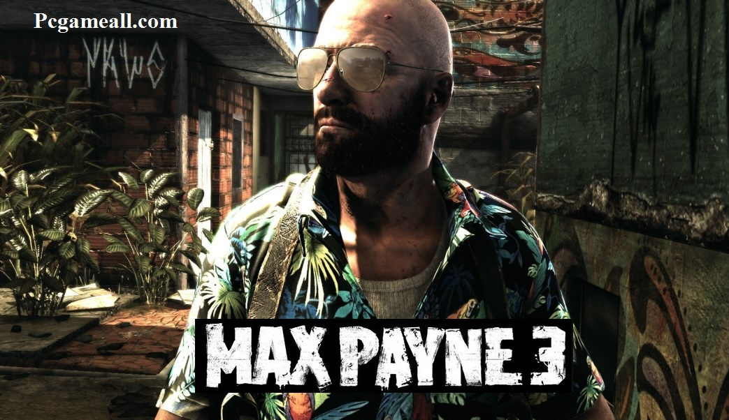Max Payne 3 Torrent PC Game