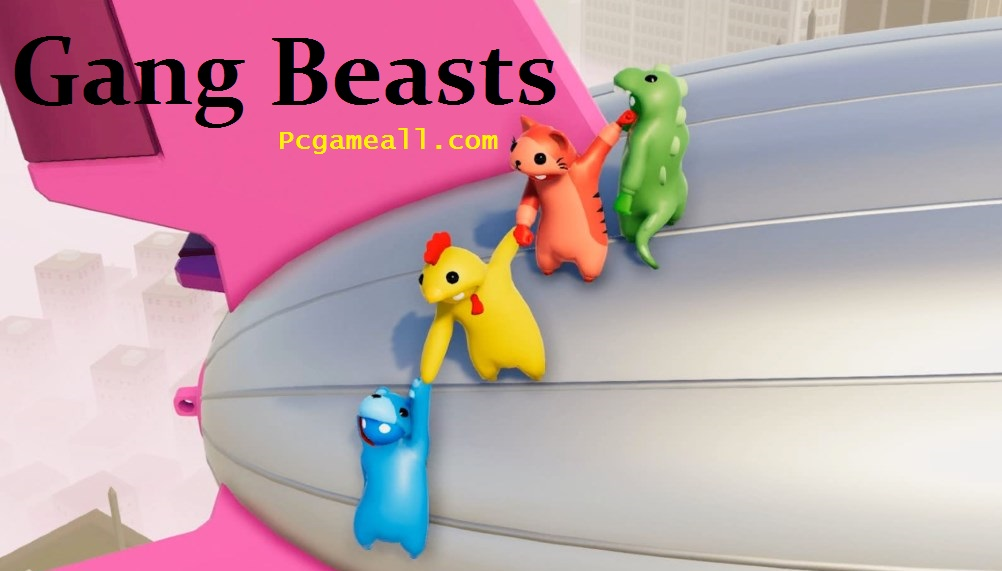 Gang Beasts Download For PC