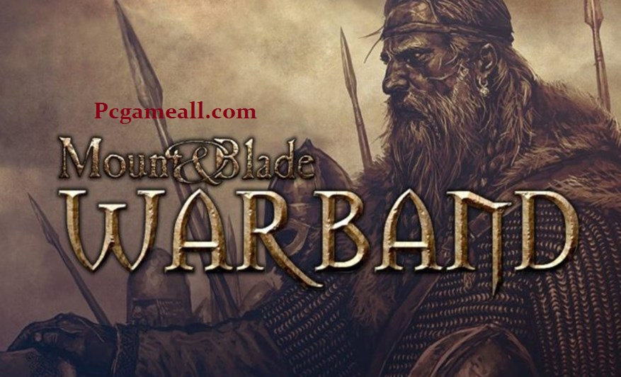 Mount & Blade: Warband Full PC Download