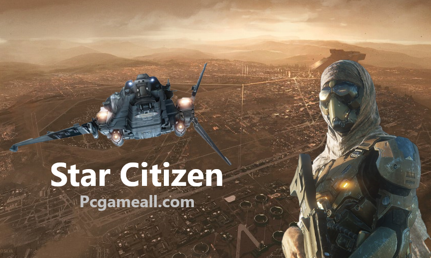 Star Citizen For PC Download