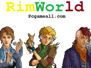 RimWorld For PC Torrent