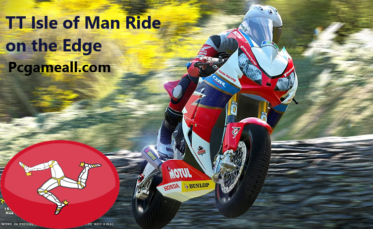 TT Isle of Man Ride on the Edge For PC