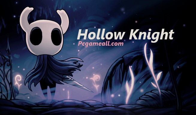Hollow Knight PC Download